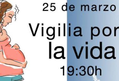 25 de marzo: Vigilia por la vida