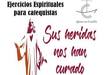 Ejercicios espirituales para catequistas: 29-31 de Marzo