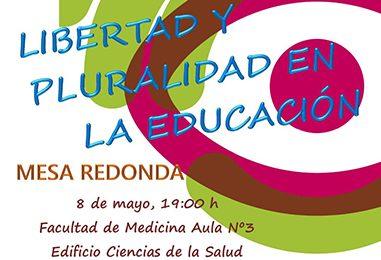Mesa redonda por la libertad y pluralidad en la Educación (8 de mayo)