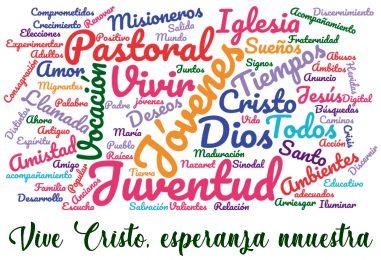 CHRISTUS VIVIT. Exhortación Apostólica Postsinodal del Papa a los jóvenes y a todo el pueblo de Dios