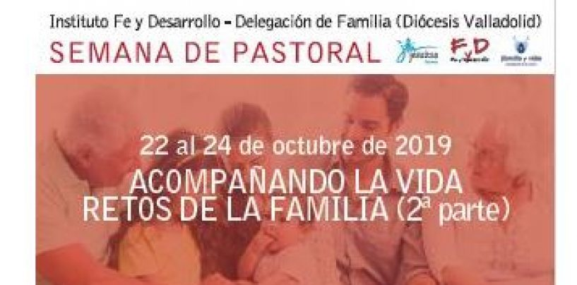Semana de Pastoral. Retos de la familia