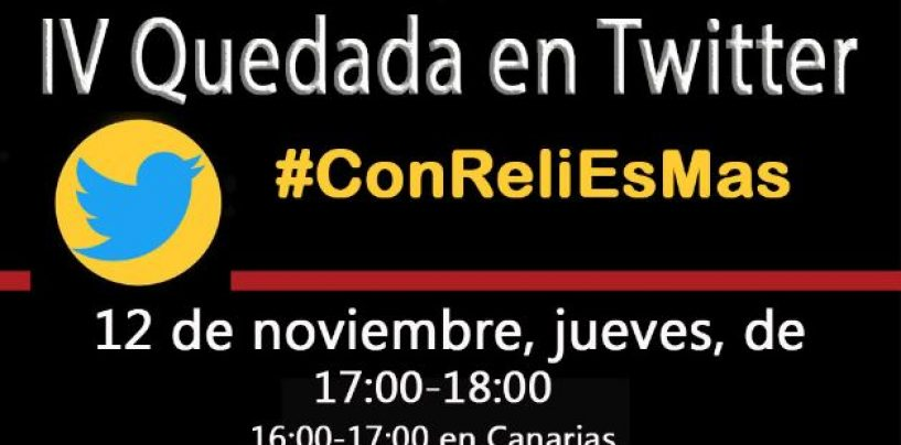 La etiqueta #ConReliEsMas, en defensa de la clase de Religión y contra la Ley Celáa vuelve a ser tendencia en twitter