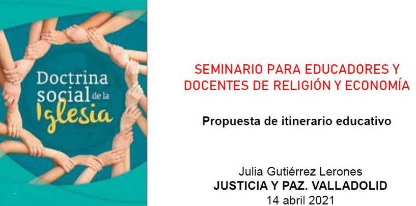 Seminario de Justicia y Paz para educadores de religión y economía
