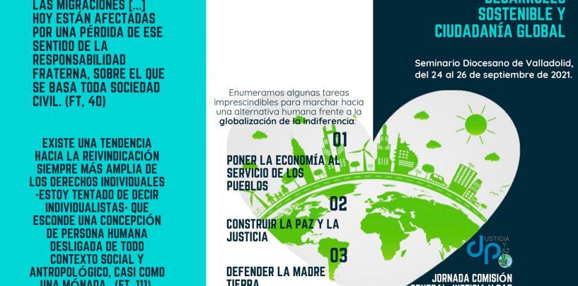 Justicia y Paz celebra en Valladolid (24-26 de septiembre) su jornada nacional 'Desarrollo sostenible y ciudadanía global'